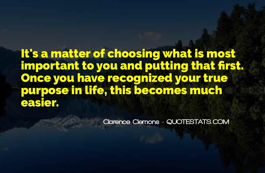 Once In Your Life Quotes #290952