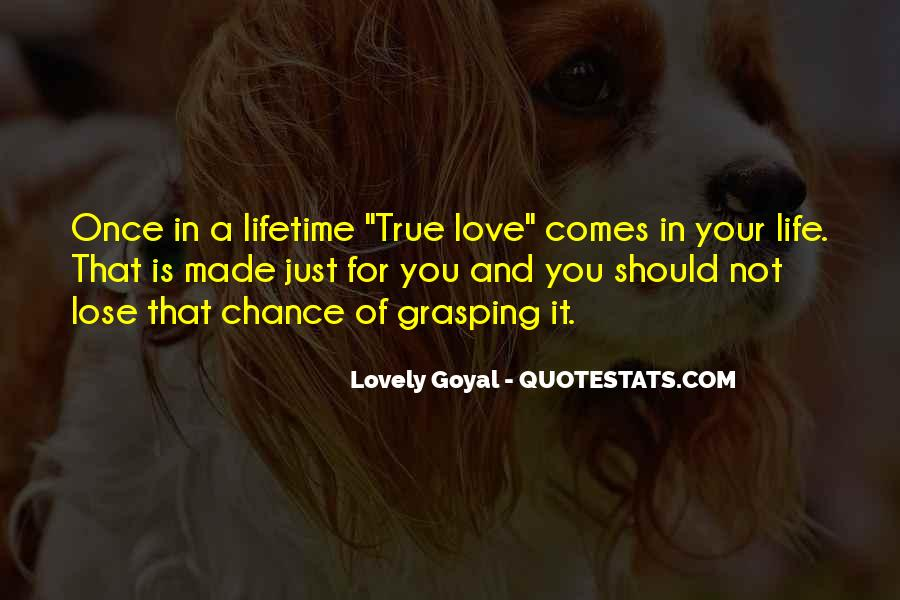 Once In Your Life Quotes #384146