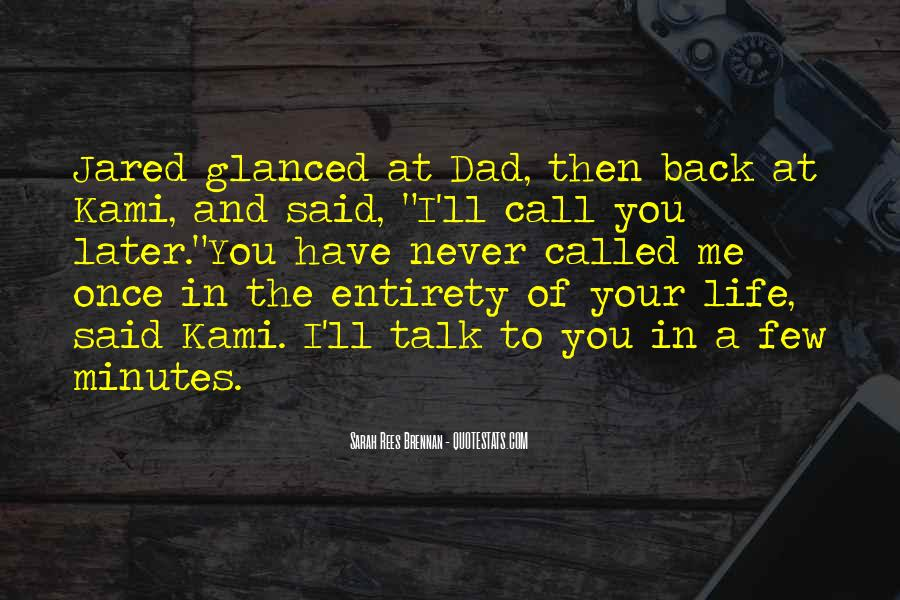 Once In Your Life Quotes #47324