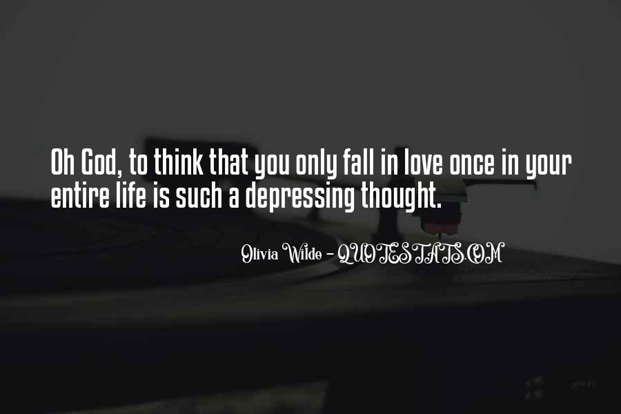 Once In Your Life Quotes #477579