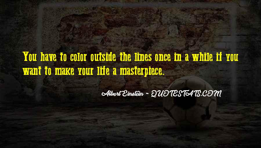 Once In Your Life Quotes #537420