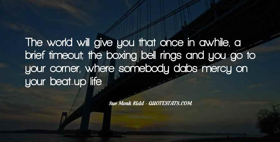Once In Your Life Quotes #54315