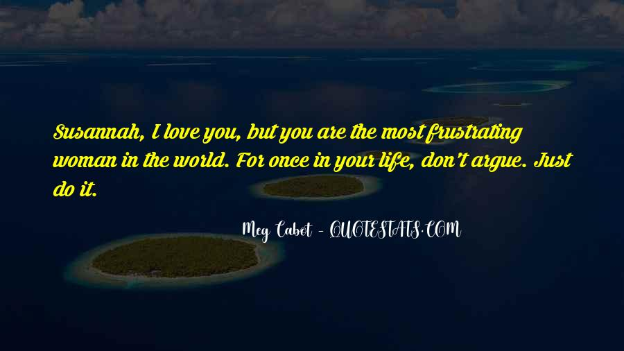Once In Your Life Quotes #544952