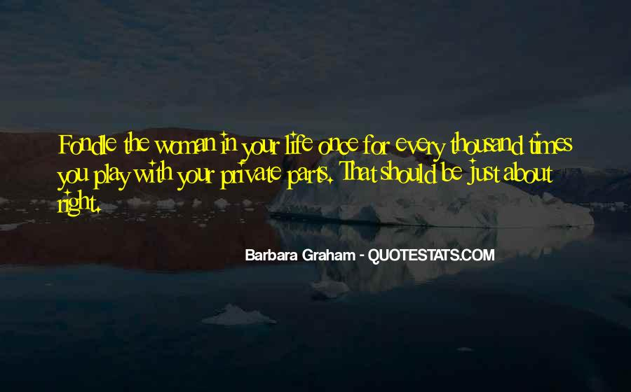 Once In Your Life Quotes #656606