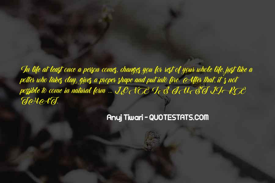 Once In Your Life Quotes #813184
