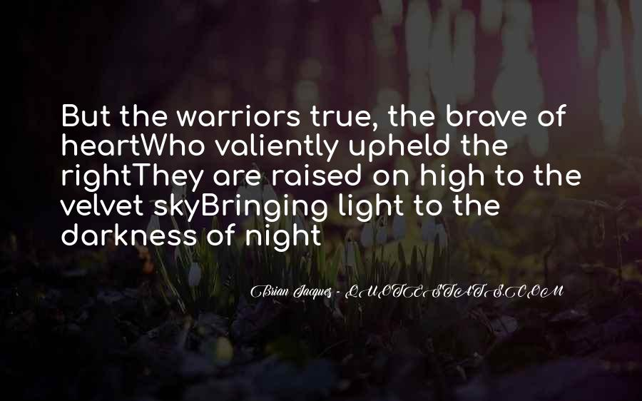 Quotes About Brave Warriors #1147211