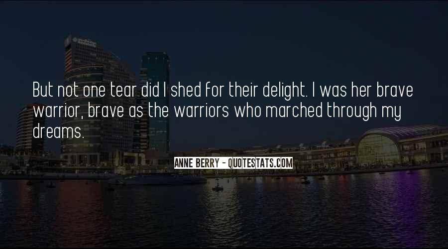 Quotes About Brave Warriors #1278199