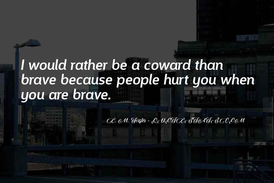 Quotes About Brave People #174582