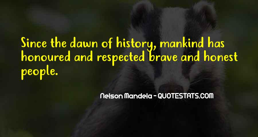 Quotes About Brave People #222155