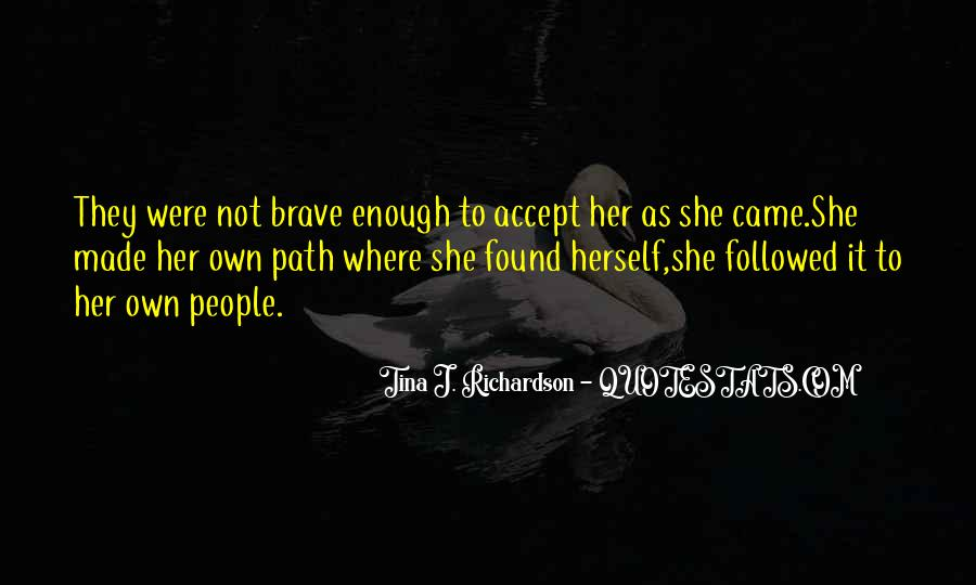 Quotes About Brave People #242961