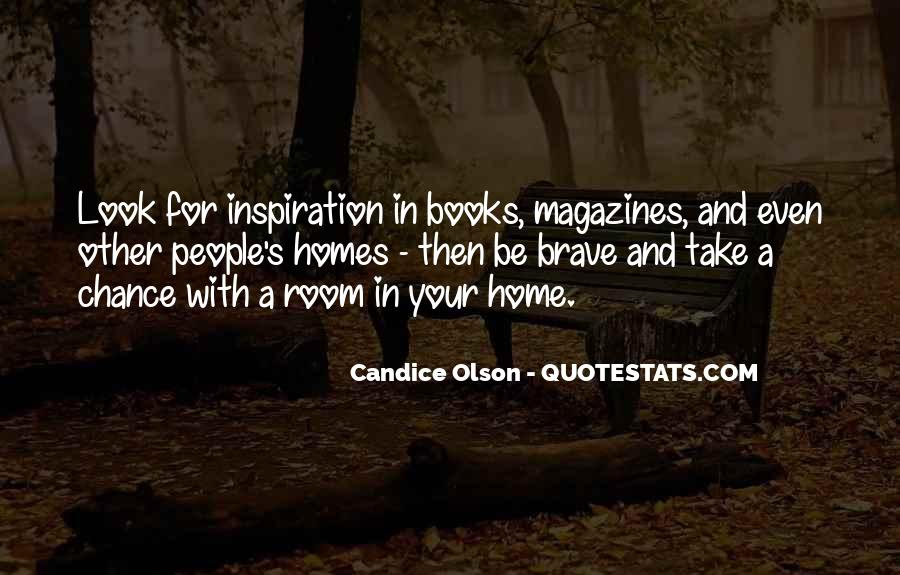 Quotes About Brave People #285628