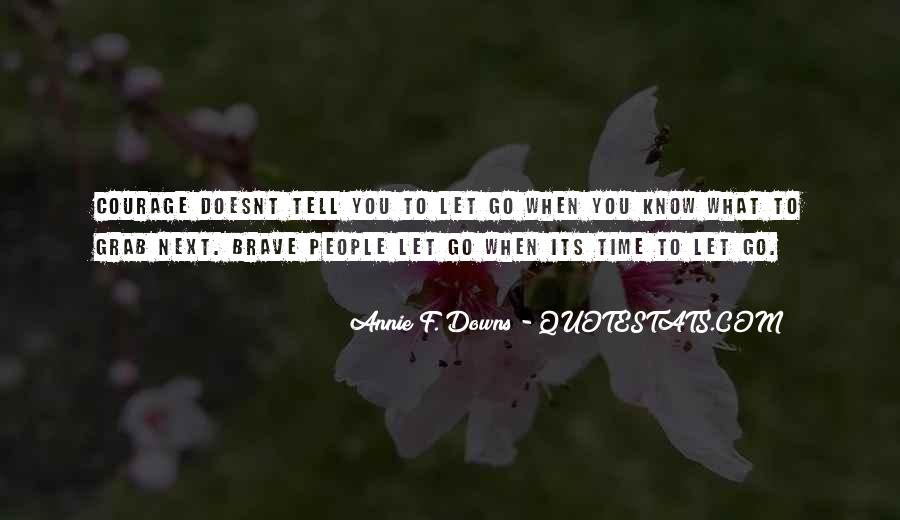 Quotes About Brave People #40496
