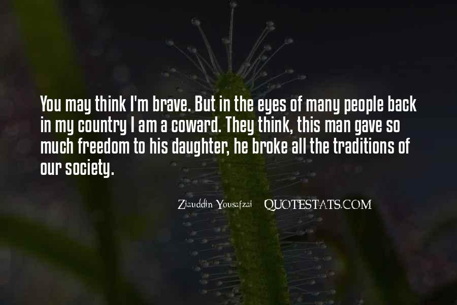 Quotes About Brave People #469198
