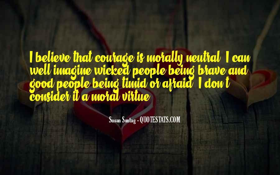 Quotes About Brave People #616161