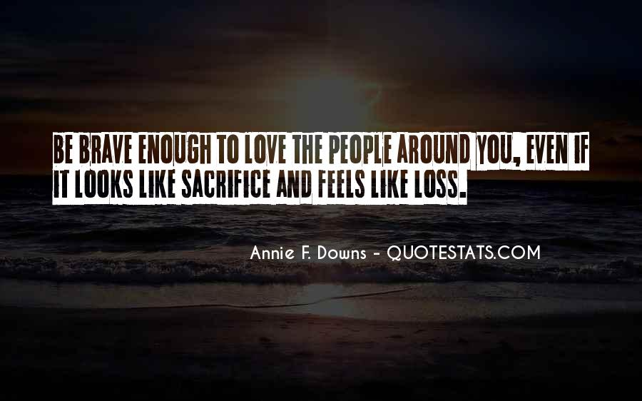 Quotes About Brave People #708684