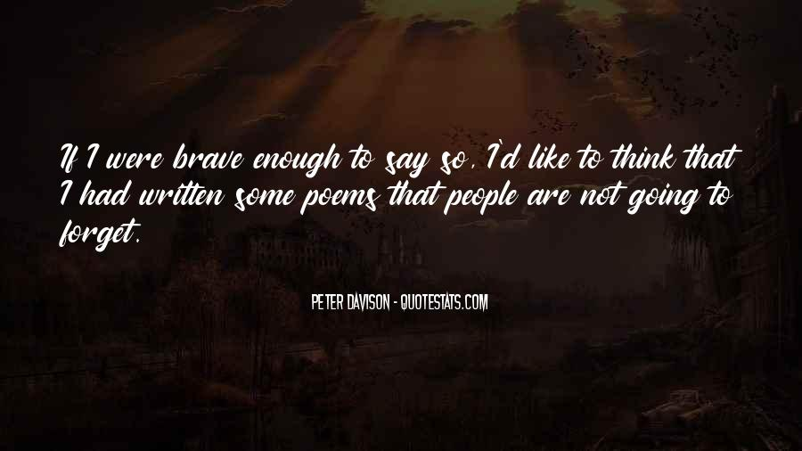 Quotes About Brave People #717428