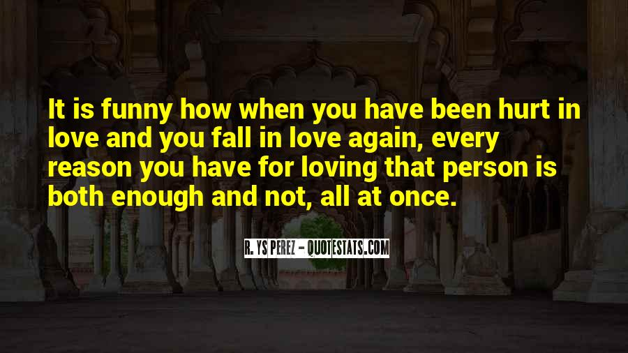 Once You Fall In Love Quotes #1071067