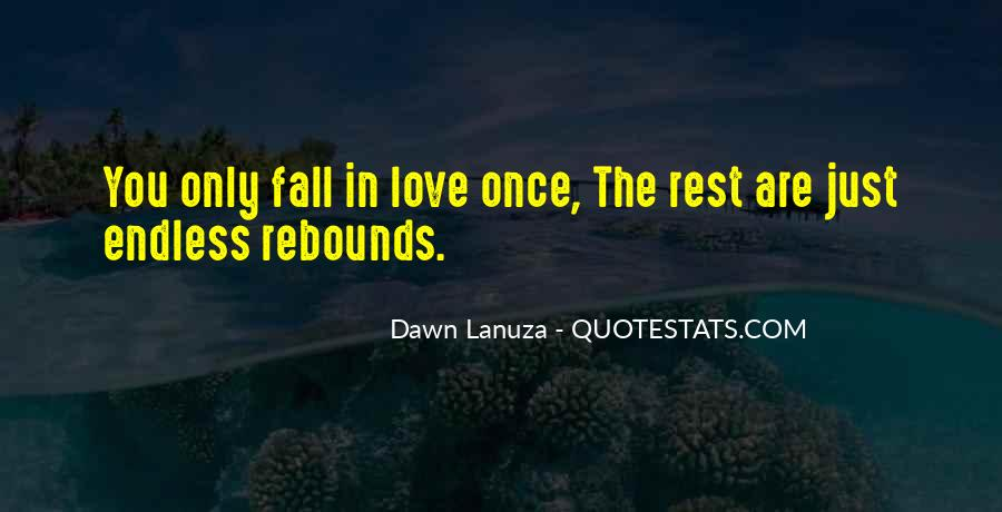 Once You Fall In Love Quotes #1242223