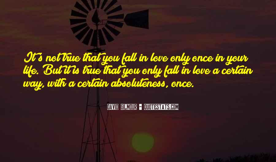Once You Fall In Love Quotes #1487433