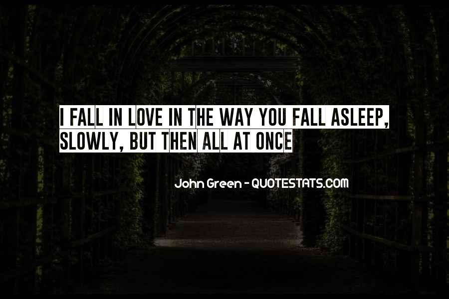 Once You Fall In Love Quotes #1532440