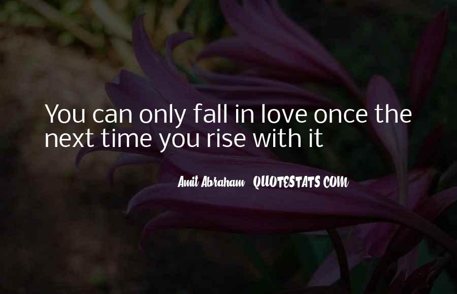 Once You Fall In Love Quotes #1550566