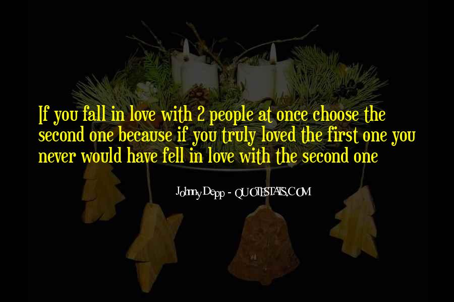 Once You Fall In Love Quotes #1702521