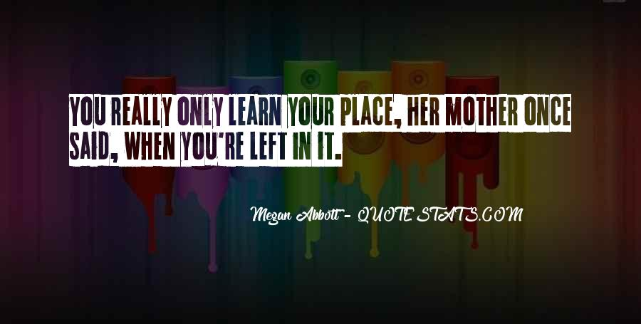 Once You Left Quotes #308602