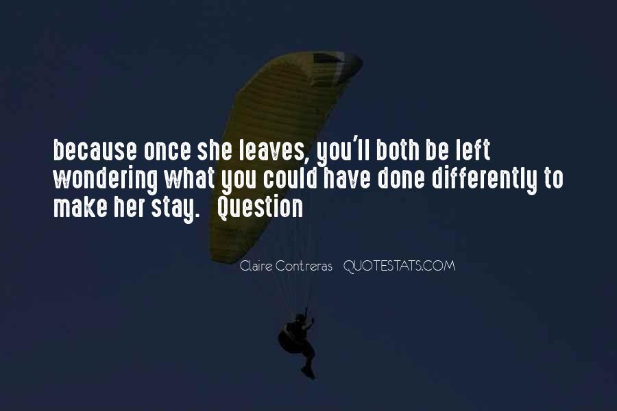 Once You Left Quotes #329006