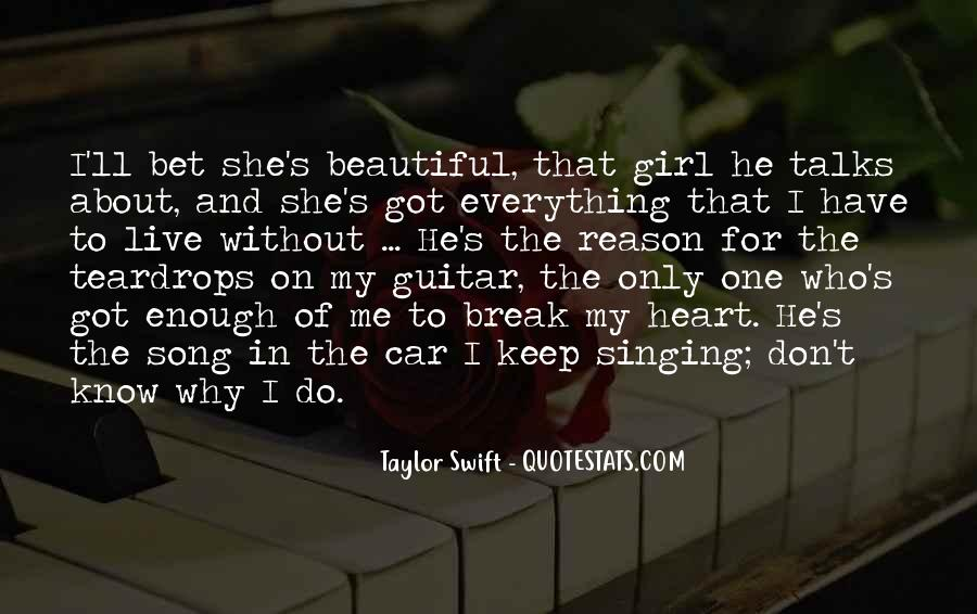 One And Only Girl Quotes #224518