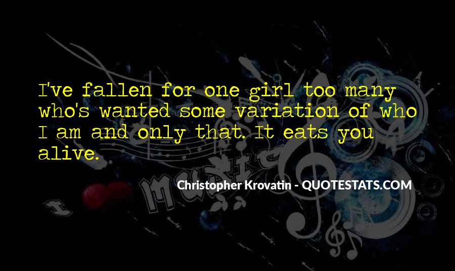 One And Only Girl Quotes #780311