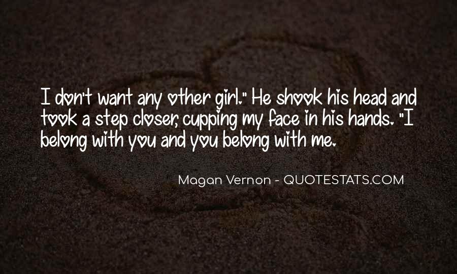 One And Only Girl Quotes #884658