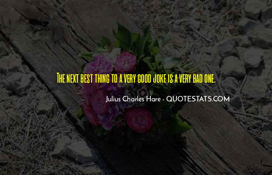 One Bad Thing Quotes #185065