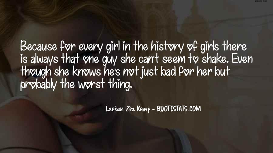 One Bad Thing Quotes #406472