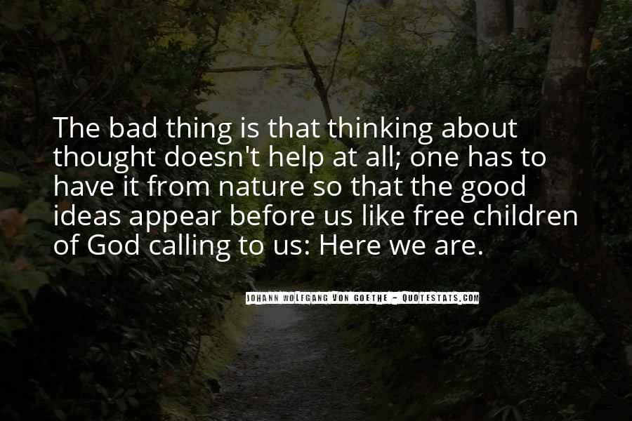 One Bad Thing Quotes #543734