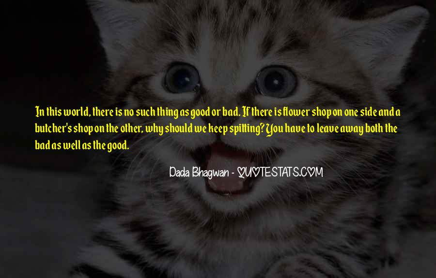 One Bad Thing Quotes #579775