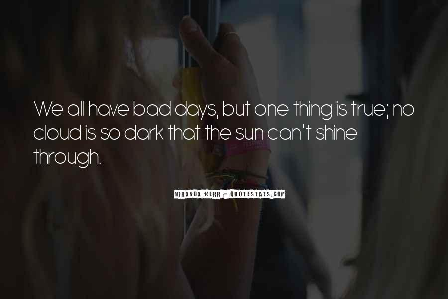 One Bad Thing Quotes #731030