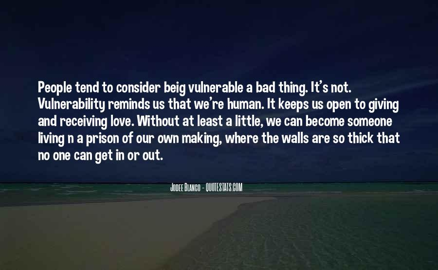 One Bad Thing Quotes #759394