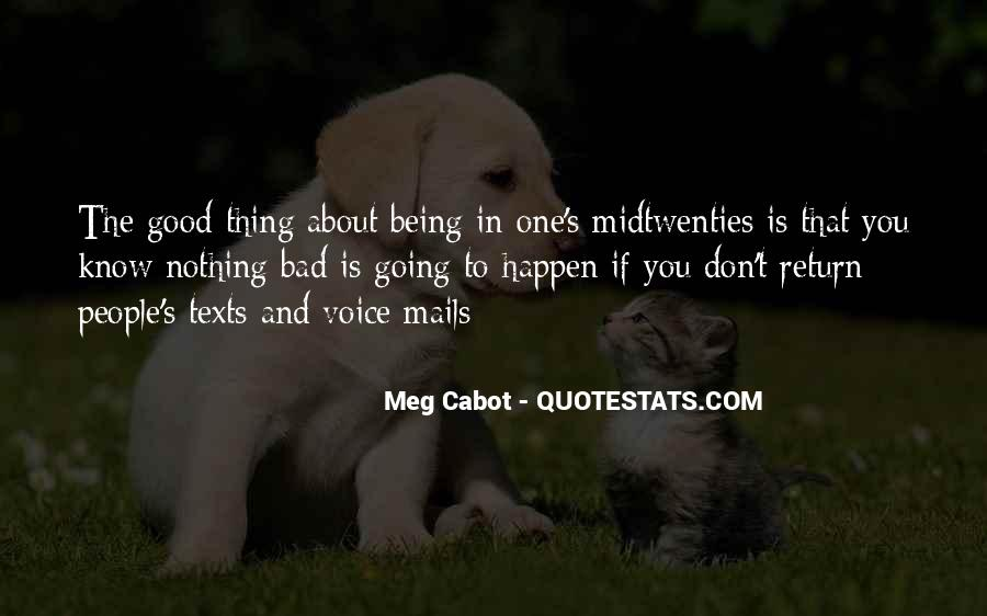 One Bad Thing Quotes #836610