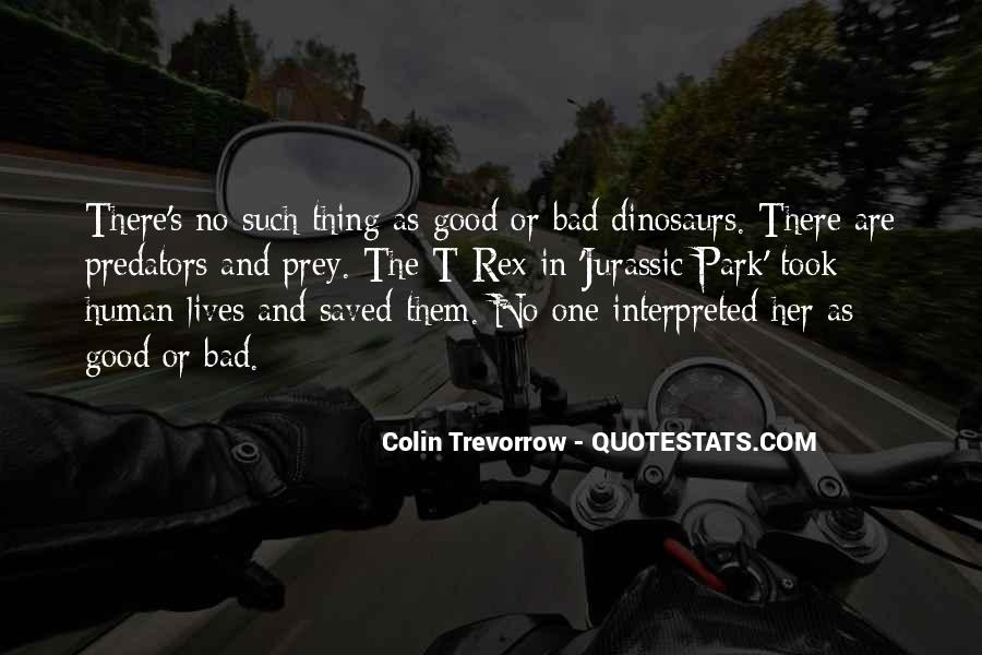 One Bad Thing Quotes #866684