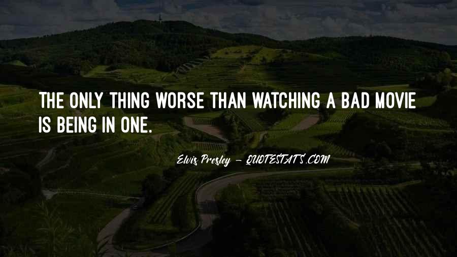 One Bad Thing Quotes #877730