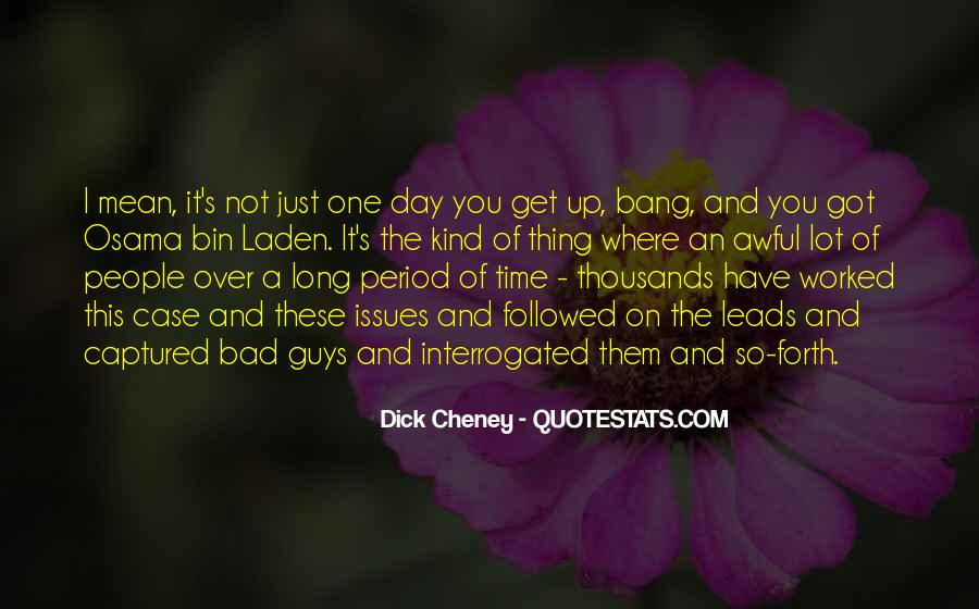 One Bad Thing Quotes #889211