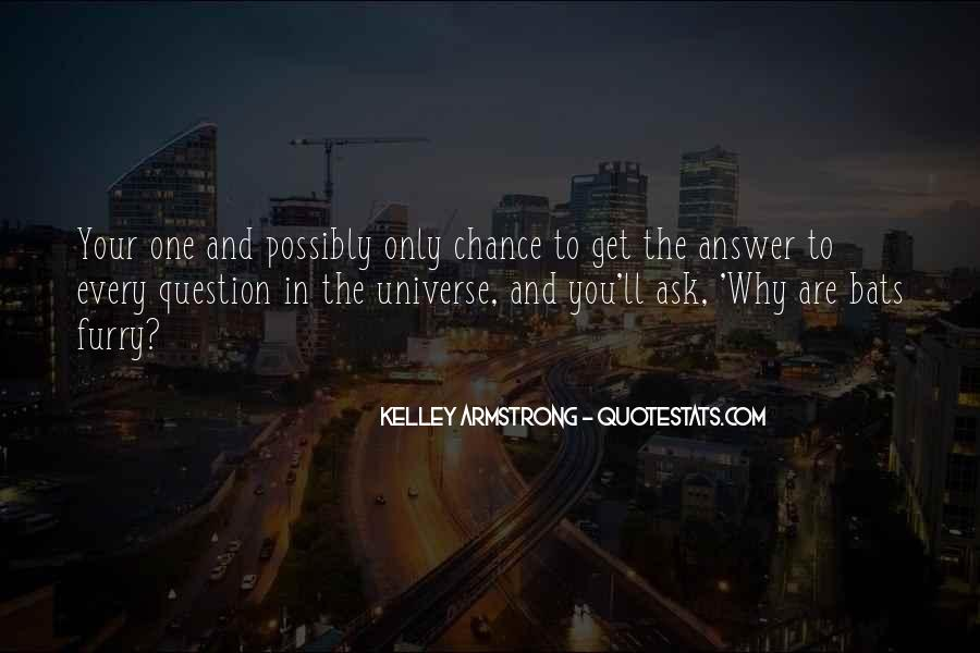 One Chance Only Quotes #115282
