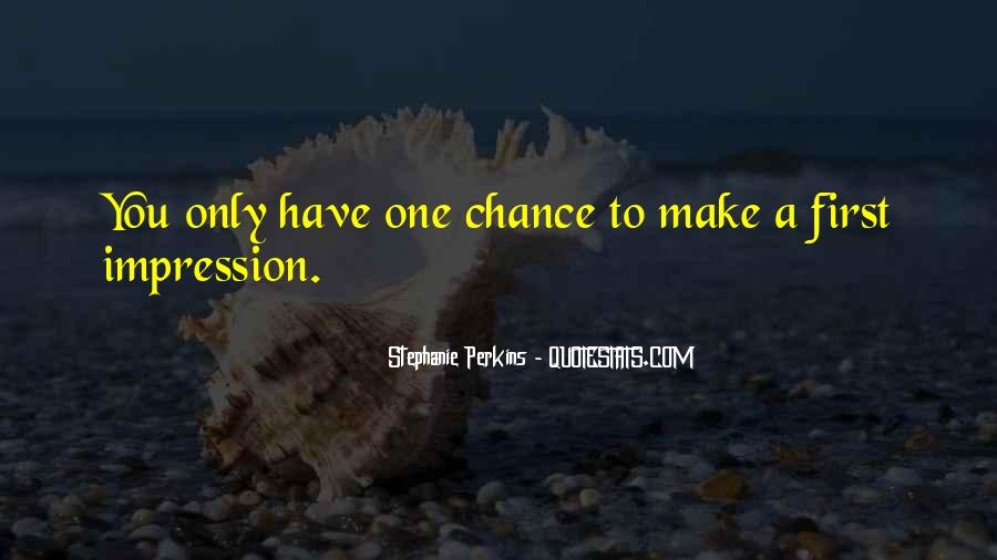 One Chance Only Quotes #1158059