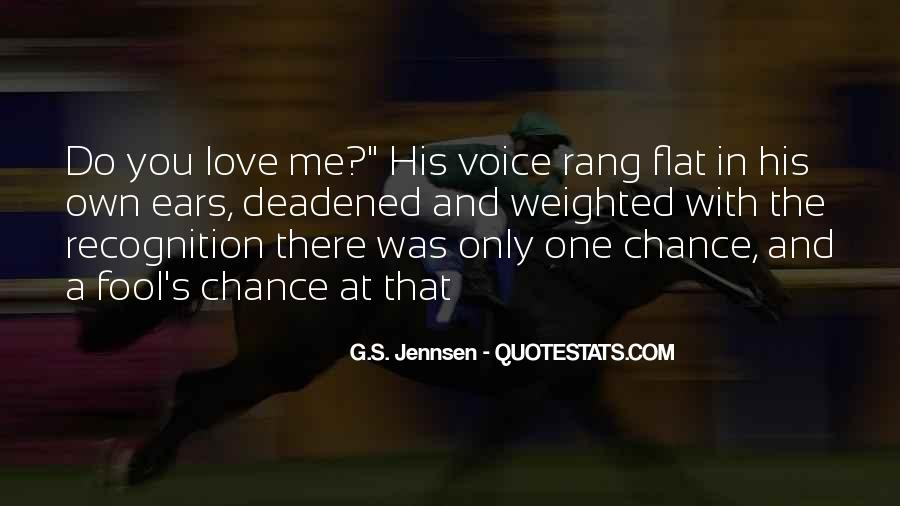 One Chance Only Quotes #1202602