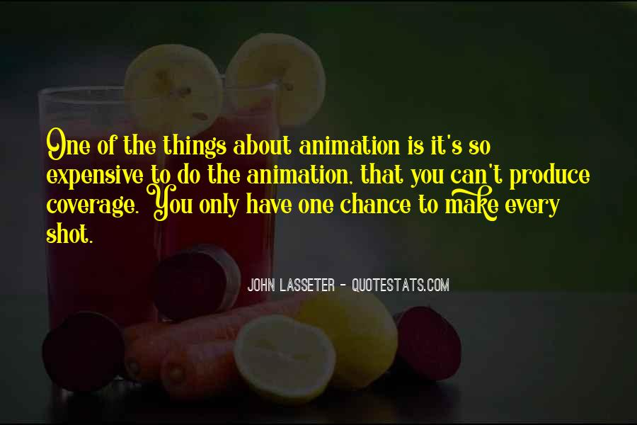 One Chance Only Quotes #1329177