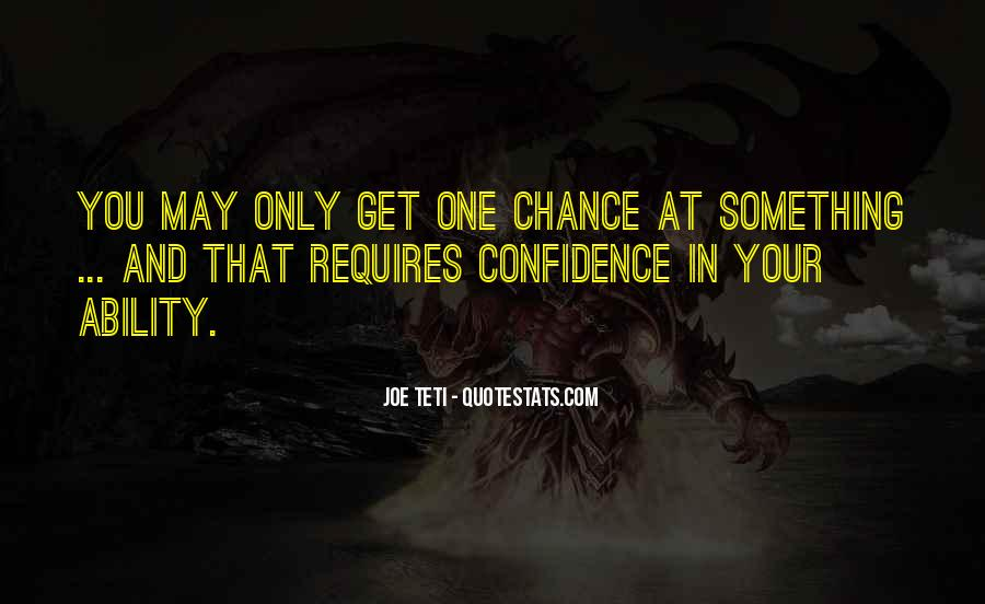 One Chance Only Quotes #14373