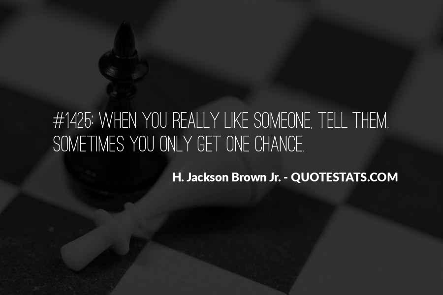 One Chance Only Quotes #201574
