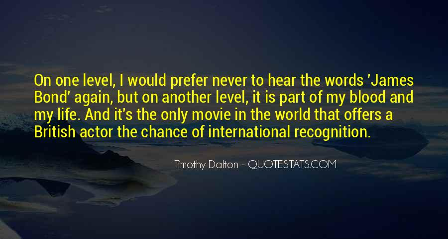 One Chance Only Quotes #342193