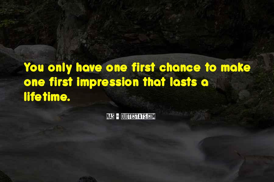 One Chance Only Quotes #373669
