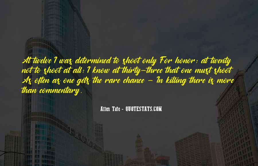 One Chance Only Quotes #440559